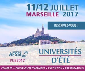 Les Universités d'été AFSSI - 11/12 juillet à Marseille