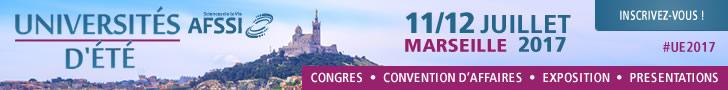 Universités d'été AFSSI - 11/12 Juillet 2017 à Marseille