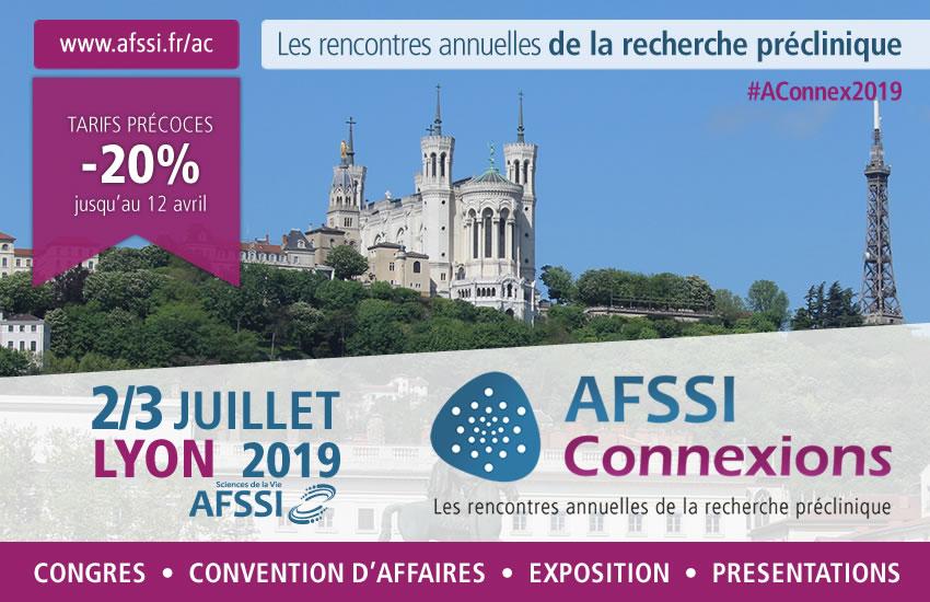 Tarifs early bird - AFSSI Connexions - Les rencontres annuelles de la recherche préclinique